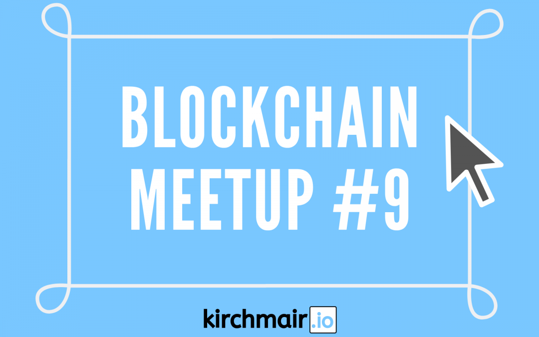 Crypto & Blockchain: Meetup #9